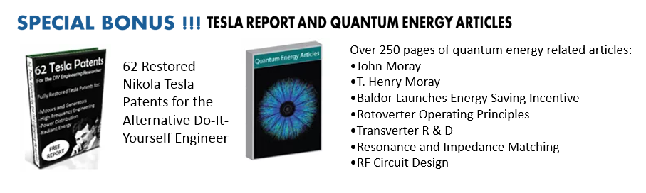 special-bonus-tesla-report-and-quantum-energy-articles QEG OPEN SOURCED